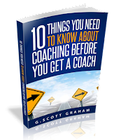 Ten Things You Need to Know About Coaching Before You Get a Coach eBook
